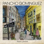 Concierto de Pancho Domínguez