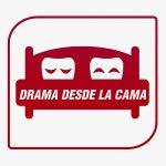 Drama desde la cama