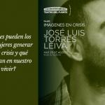 Imágenes en crisis, por José Luis Torres Leiva